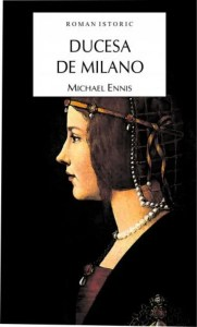 Ducesa de Milano de Michael Ennis