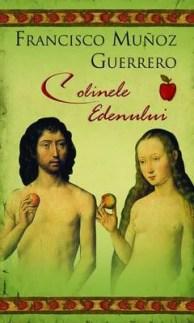 Colinele Edenului de Francisco Munoz Guerrero