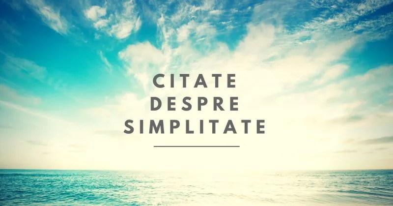 citate despre simplitate