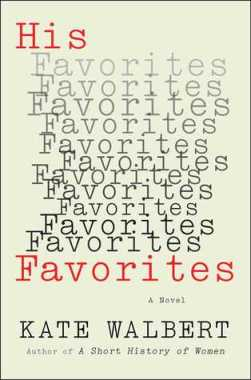 His Favorites by Kate Walbert