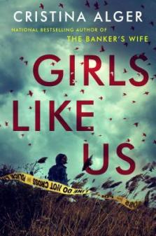 Girls Like Us by Cristina Alger