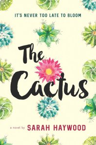 book cover of The Cactus by Sarah Haywood