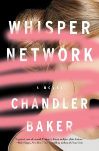 book cover of Whisper Network by Chandler Baker