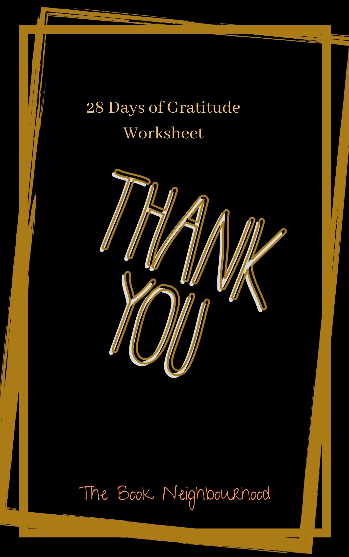 Download This Worksheet For Your 28 Days Of Gratitude