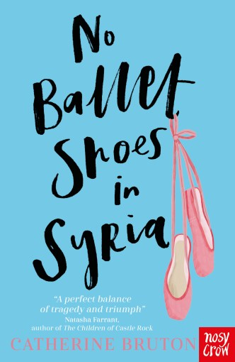 No Ballet Shoes in Syria – Catherine Bruton