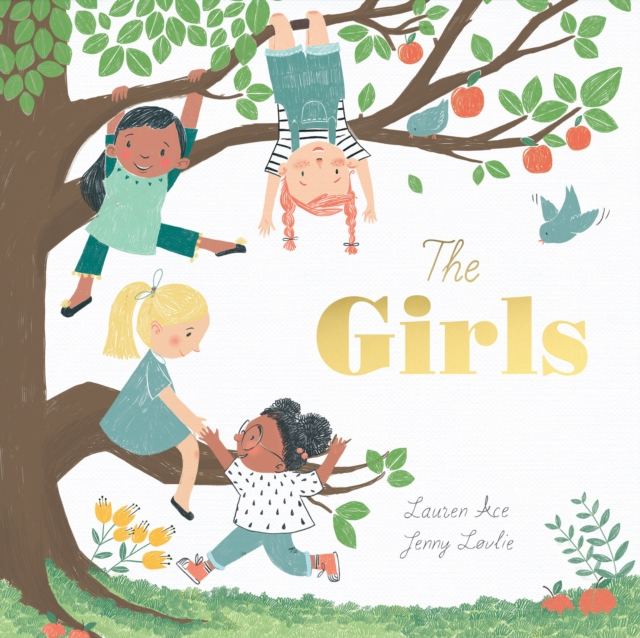 The Girls by Lauren Ace and Jenny Lovlie