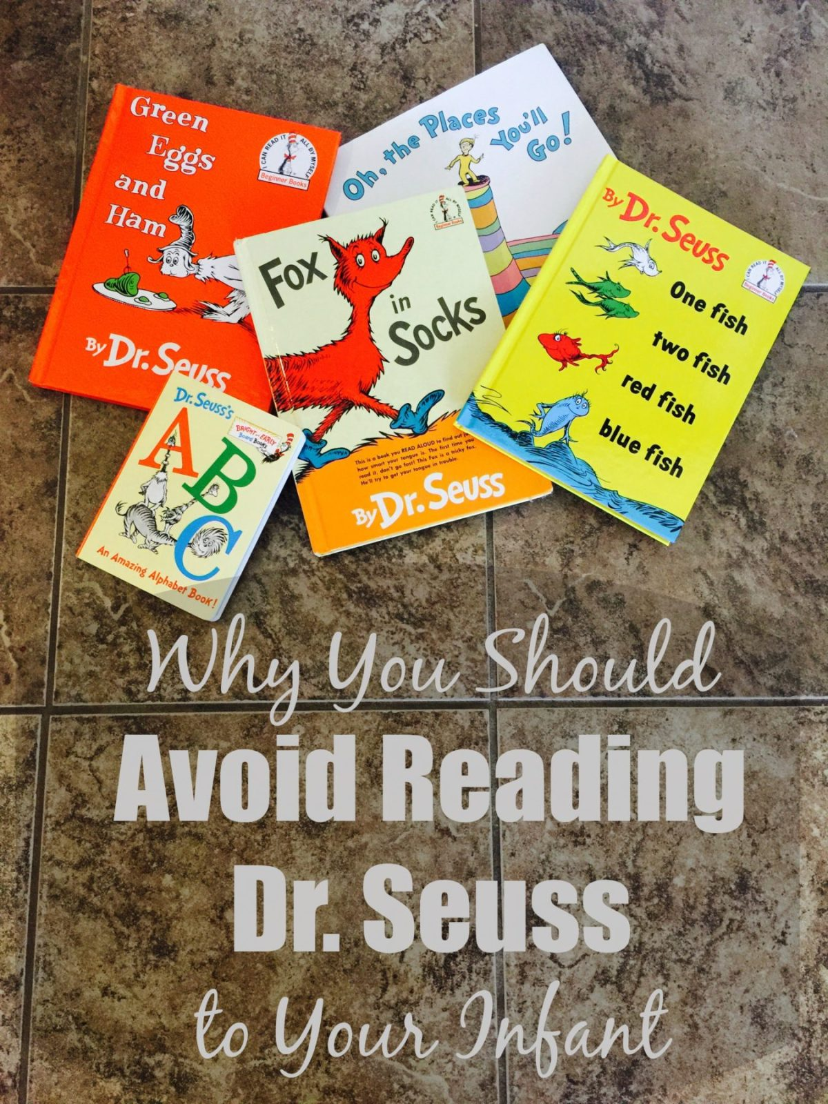 Why You Should Avoid Reading Dr. Seuss to Your Infant