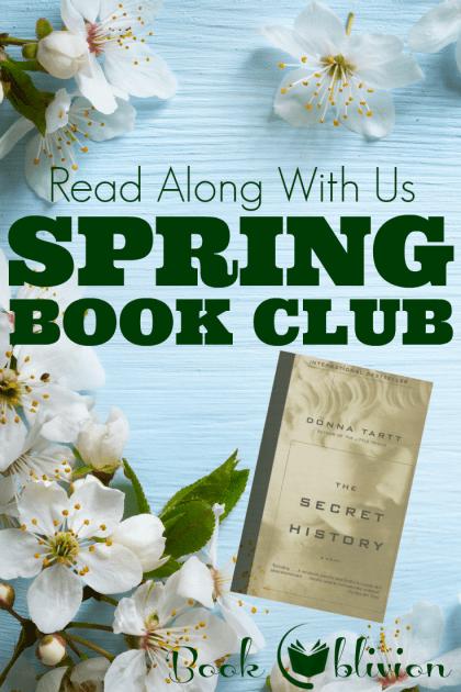 Book Oblivion's Spring Book Club | The Secret History by Donna Tartt