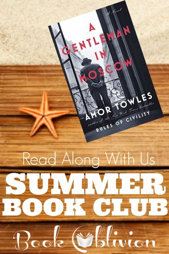 Book Oblivion's Summer Book Club is reading A Gentleman in Moscow by Amor Towles