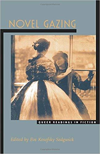 Novel Gazing - Eve Kosofsky Sedgewick