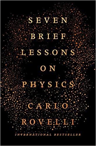 Carlo Rovelli Seven Brief Lessons on Physics