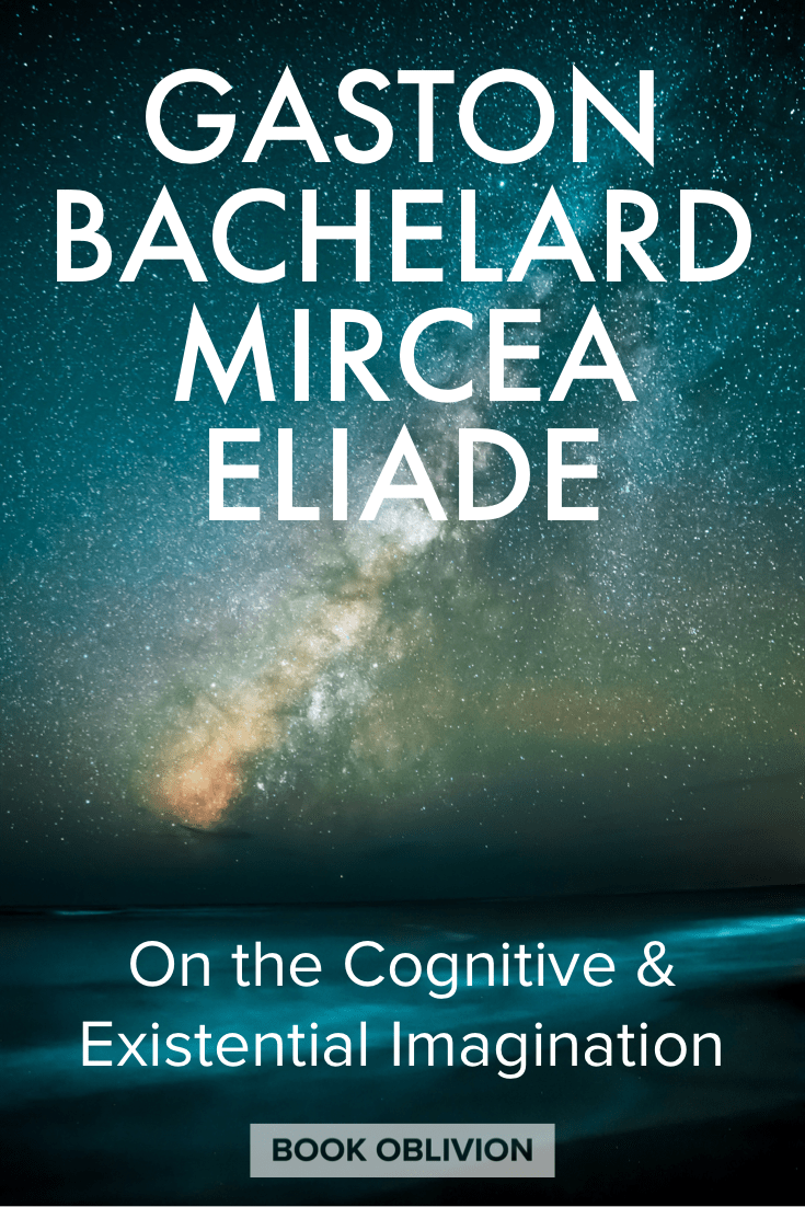 The phenomenology of Gaston Bachelard inspired the work of Mircea Eliade on the cognitive and existential functions of the imagination.