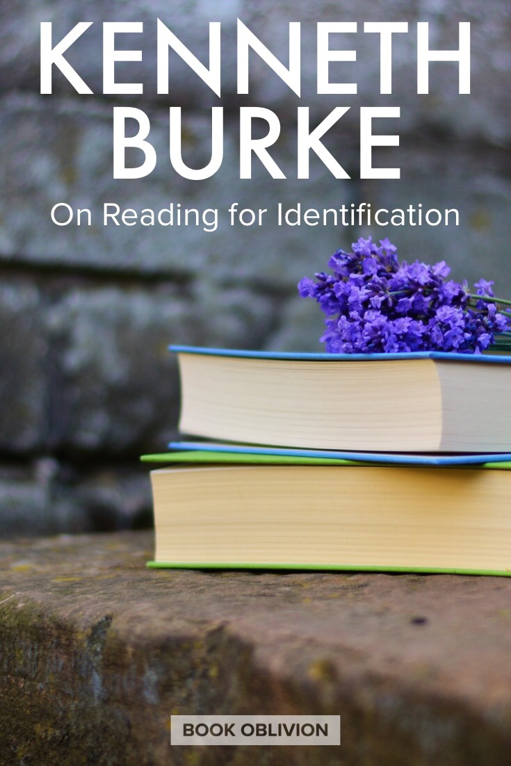 Kenneth Burke on Reading for Identification