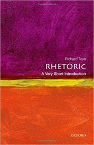 Richard Toye Rhetoric A Very Short Introduction