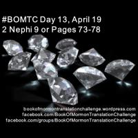 #BOMTC Day 13, April 19~2 Nephi 9 or Pages 73-78: Scriptural Foils