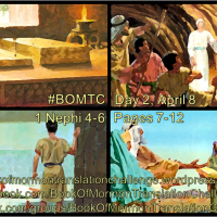 # BOMTC Day 2, April 8~1 Nephi 4-6 or Pages 7-12: The Importance of Scripture