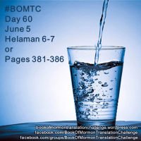 #BOMTC Day 60, June 5~Helaman 6-7 or Pages 381-386: Cup Up? Fill Up!