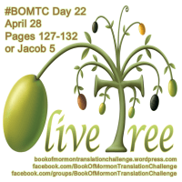 "#BOMTC Day 22, April 28~Jacob 5 or Pages 127-32: God Wants Good Fruit from ""OLIVE"" Us!"