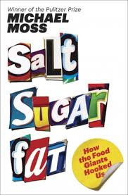 Salt Sugar Fat by Michael Moss