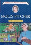 Molly Pitcher: Girl Patriot