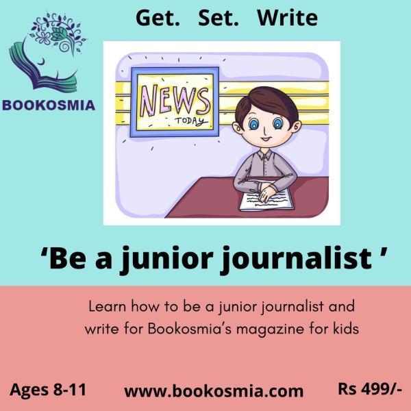 BE A JUNIOR Journalist Workshop for kids Bookosmia