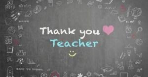 DEAR TEACHERS - A note from a grateful student