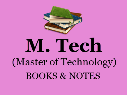 M.Tech Books and Notes Study Materials BOOK PDF 2020 | Download M.Tech books and Notes for all semesters