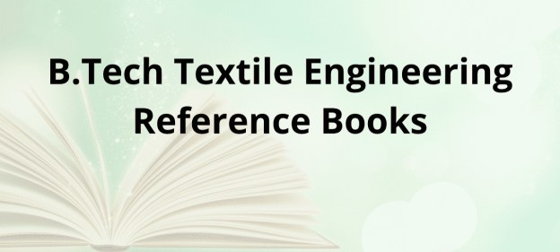 REFERENCE BOOKS BTECH TEXTILE ENGINEERING PDF FORMAT TEXTBOOKS AND RECOMMENDED AUTHORS