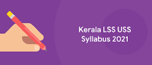 Kerala LSS USS Syllabus and Notes 2021: Download Kerala LSS USS Syllabus and Study Materials