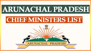 Chief Ministers of Arunachal Pradesh Notes 2021: Download Chief Ministers of Arunachal Pradesh Study Materials