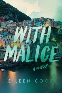 13_ With Malice – Eileen Cook