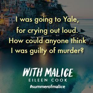 With Malice, We Were Liars, YA Book, Eileen Cook, Summer, Beach Read ___(3)