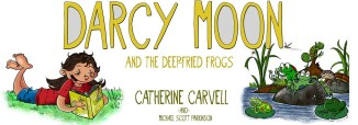 Darcy Moon and the deep-fried frogs _ By Catherine Carvell ___(1)