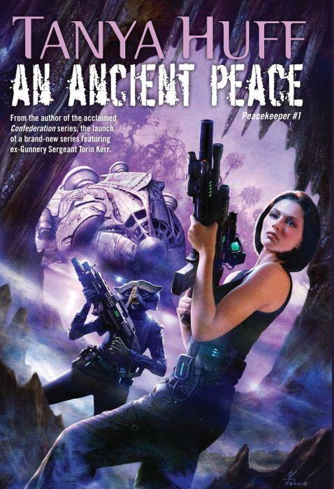 An Ancient Peace by Tanya Huff Cover