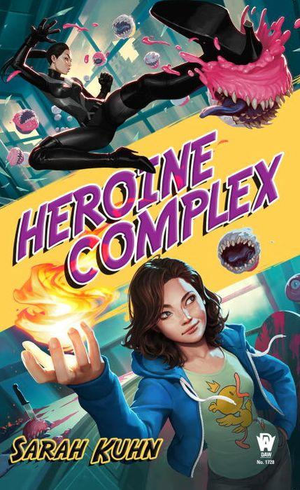 Heroine Complex by Sarah kuhn Cover