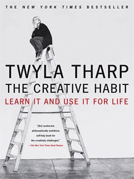 The Creative Habit - Twyla Tharp
