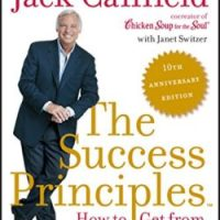 The Success Principles: A proven method to reach your goals