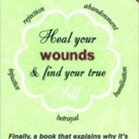 Heal Your Wounds and Find Four True Self | Learn how to listen to your body