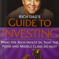 Rich Dad's Guide to Investing: Robert Kiyosaki's strategies for wealth building