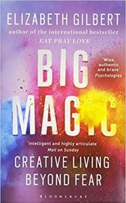 Big Magic creativity creative
