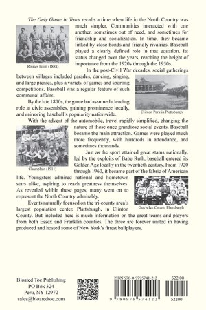 The Only Game in Town: A Century of North Country Town-Team Baseball, 1860-1960-Back Cover