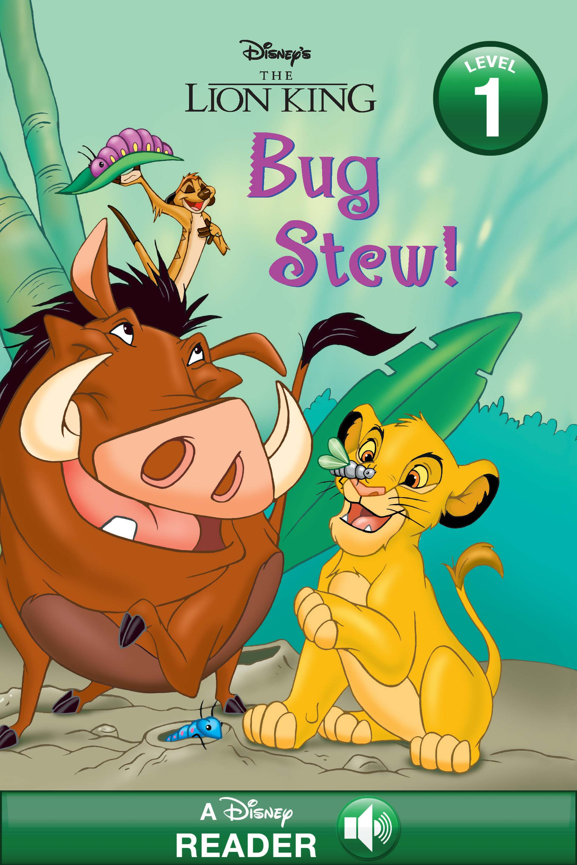 The Lion King:  Bug Stew!