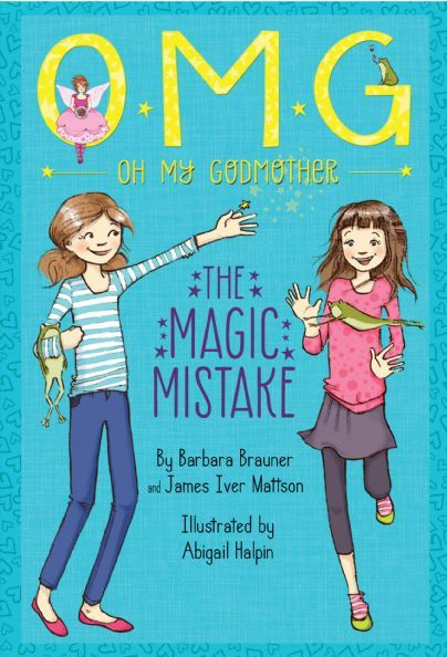 Oh My Godmother:  The Magic Mistake