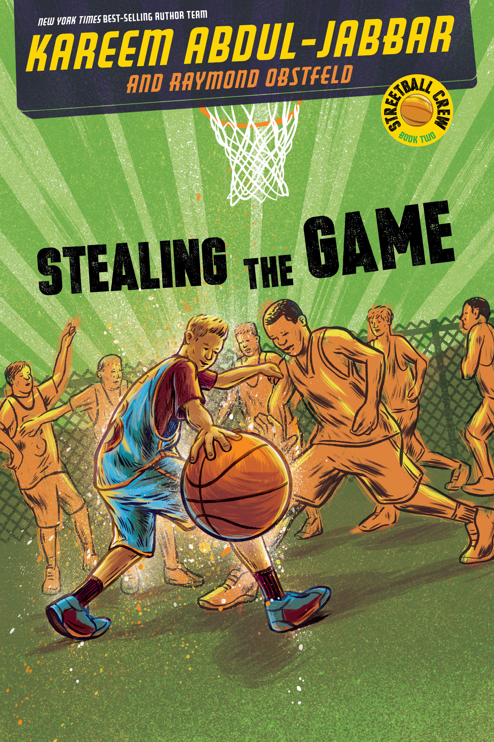 Streetball Crew Book Two: Stealing the Game