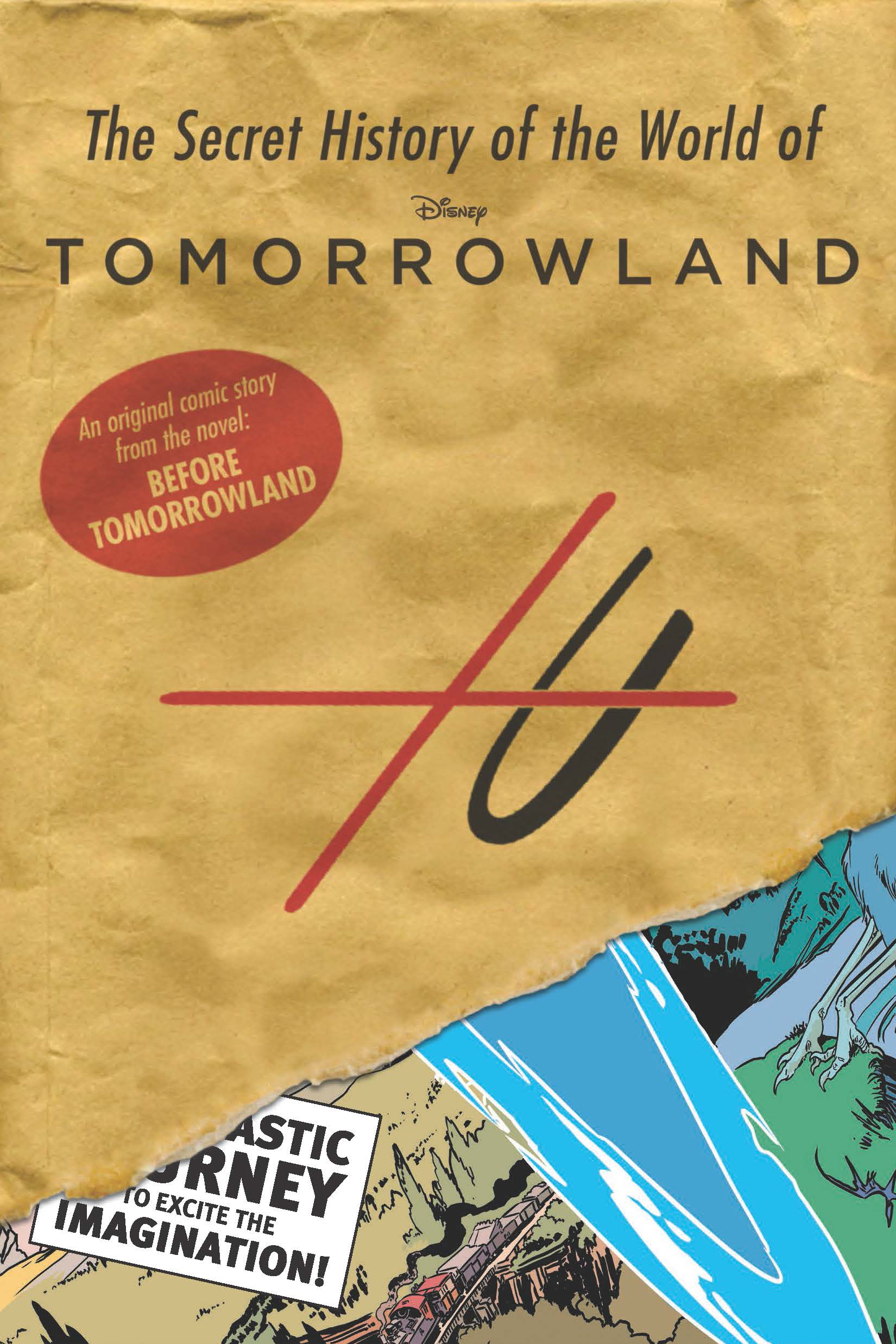 The Secret History of the World of Tomorrowland