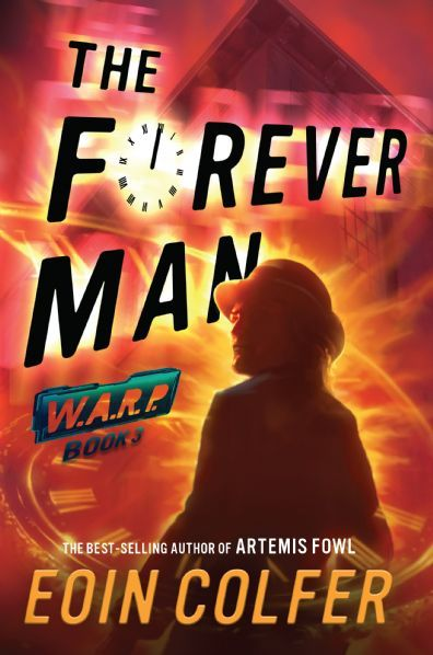 WARP Book 3: The Forever Man
