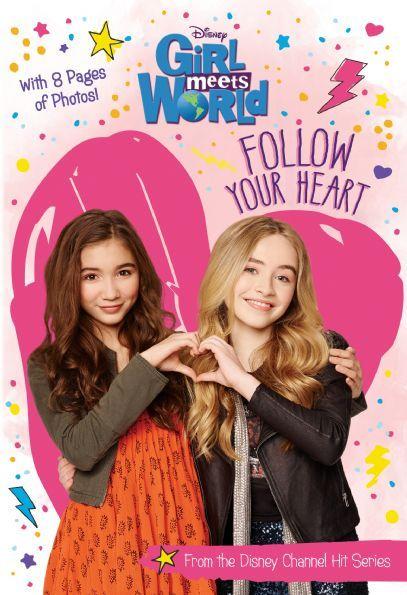 Girl Meets World: Follow Your Heart