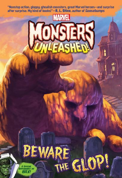 Monsters Unleashed: Beware the Glop!