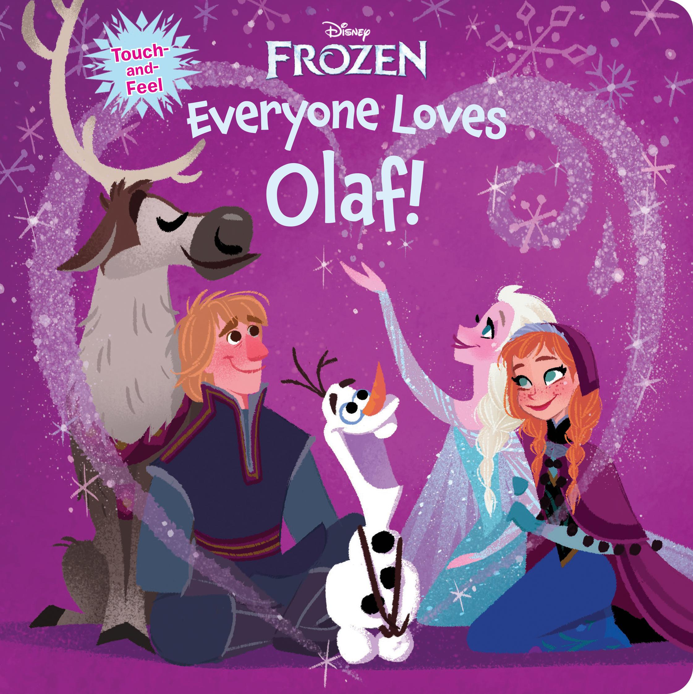 Frozen: Everyone Loves Olaf | Disney Books | Disney Publishing Worldwide