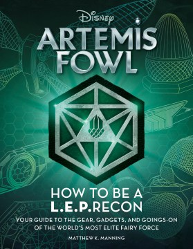 Artemis Fowl: How to Be a LEPrecon